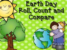 Live, Love, Laugh Everyday in Kindergarten: FREE Earth Day Roll, Count, and Compare Earth Day Games, Earth Day Activities, Spring Activities, Holiday Activities, Kindergarten Literacy, Preschool Math, Fun Math, I Love School, School Stuff