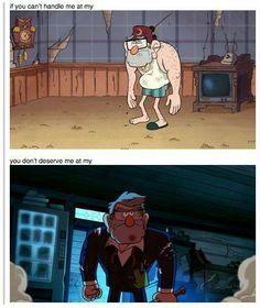Gravity Falls: Stan I kinda fell in love with brave and buff Stan. Gravity Falls Secrets, Gravity Falls Funny, Gravity Falls Grunkle Stan, Gravity Falls Journal, Fandoms, Dipper E Mabel, Grabity Falls, Fall Memes, Reverse Falls