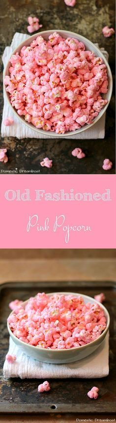 Old Fashioned Pink Popcorn - A fun pink candy coated popcorn that will take you back to your childhood