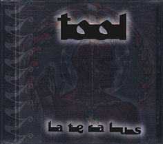 The packaging was superb on this release. Tool - Lateralus