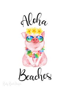 Aloha beaches pngpig with sunglassestropical pig Pig Png, Handy Iphone, Aloha Beaches, Motivational Quotes For Women, Vinyl Designs, Cute Designs, Cute Pigs, Easter Crafts For Kids, Crochet Patterns For Beginners