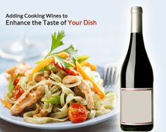 Wines have wide uses in the cooking world as they enhance the taste and flavor of a dish. Wines are also capable of intensifying flavors of food and this may not be possible by regular means of cooking.
