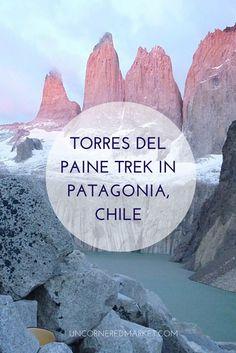 Trekking in Torres del Paine National Park - Patagonia, Chile. Chile http://uncorneredmarket.com/torres-del-paine-trek-lessons-photos/
