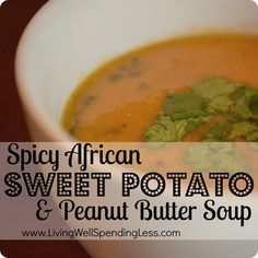 Spicy African Sweet Potato & Peanut Butter Soup--Also has chipotle in it--yummmmm Peanut Butter Soup, Vegetarian Soup, Vegetarian Recipes, Vegetarian Times, Healthy Recipes, Soup Recipes, Cooking Recipes, Recipies, Recipes