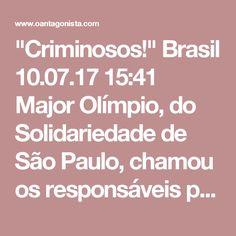 """""""Criminosos!""""  Brasil 10.07.17 15:41 Major Olímpio, do Solidariedade de São Paulo, chamou os responsáveis pelo troca-troca de integrantes da CCJ de """"criminosos"""". Foi vaiado. """"Quem me vaia tem 'carguinho' para vaiar"""", rebateu. Rodrigo Pacheco voltou a dizer que, como presidente da CCJ, nada pode fazer quanto a isso."""