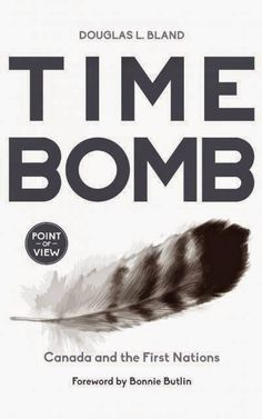 CHRISTINE'S BLOG: Book Review: Time Bomb: Canada and the First Natio...