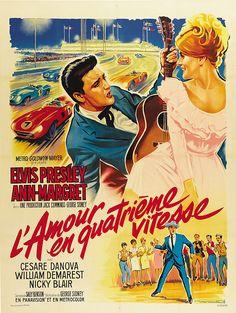 L'Amour en Quatrieme Vitesse - Elvis Presley (artist: Soubie) France c. Ann Margret, Metro Goldwyn Mayer, Film Musical, Movie Film, Elvis Presley Movies, Cool Posters, Movie Posters, Jailhouse Rock, Romantic Couples