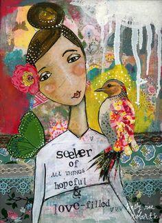 kelly rae: ART IN MOTION :: Seeker of Hope + Love