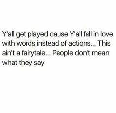 yeah definitely played, I was told something and then he did the exact opposite. Fuck that decision, what the hell did I think when I decided to give him a chance. Talking Quotes, Real Talk Quotes, Fact Quotes, Mood Quotes, True Quotes, Qoutes, Under Your Spell, Baddie Quotes, Les Sentiments