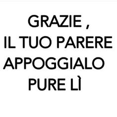 it sicuro mi legge anche sci. Funny Images, Funny Pictures, General Quotes, Something To Remember, My Emotions, Ms Gs, Love Words, Sentences, Decir No