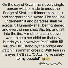 Bridge of Sirat. Astagfirullah. May Allah protect us all.