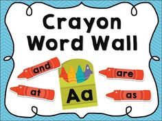 Crayon themed word wall - Letter cards in 2 sizes, Fry first 100 words, plus editable word cards to add your own