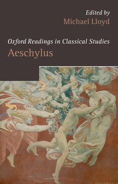 Aeschylus / edited by Michael Lloyd - Oxford [etc.] : Oxford University Press, 2007