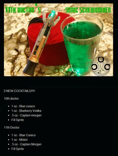 "Dr. Who Sonic Screwdriver drink! ""A drink fit for a Timelord"" @Chancy Pickett mijares Dibble"