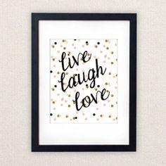 "Printtitaulu ""live laugh love"""