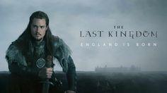El Mundo según Elizabetha : [My M&Ms] The Last Kingdom (Serie BBC, 2015, Prime...
