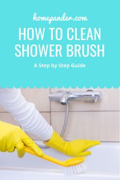 You are trying to clean yourself with a dirty shower brush can be harmful to your skin. So, to use it again, you have to clean your shower brush. Now then, how to clean shower brush? #cleaning #hack #shower Bathroom Cleaning Hacks, House Cleaning Tips, Clean Shower, Brush Cleaning, Diy Furniture Redo, Best Cleaning Products, Shower Cleaner, Organizing Ideas, Step Guide