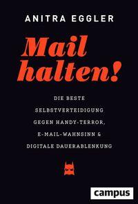 Anitra Eggler: Mail halten!