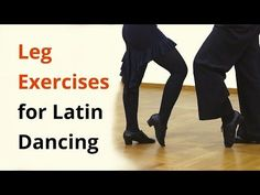 9 Exercises for Legs in Latin Dancing / Ballroom - YouTube