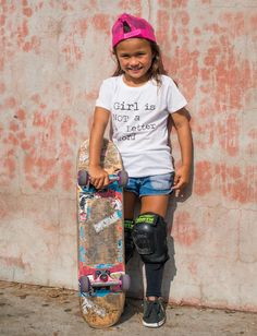 Girl Is Not A 4 Letter Word has come out with your favorite logos in GIRLS sizes of tees! Made just for little girls, these super soft tees are Combed Ring Sky Brown, Skater Girls, 7 Year Olds, Girls Tees, New Kids, These Girls, The 4, Skateboarding, Little Girls
