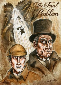 """The Final Problem"" from the Memoirs of Sherlock Holmes. Art by Joshua Werner. www.JoshuaWernerArt.com"