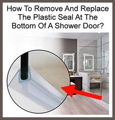How To Remove And Replace The Seal At The Bottom Of A Shower Door In 2020 Shower Doors How To Remove Appliance Repair