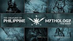 CREATURES OF PHILIPPINE MYTHOLOGY Documentary Web Series