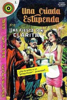 "Comics Mexicanos de Jediskater: Una Criada Estupenda No. 8, ""Una Fiesta con Clarit..."