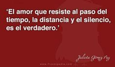 El amor que resiste al paso del tiempo, la distancia y el silencio, es el verdadero.