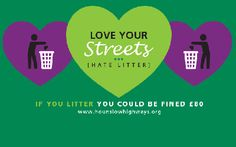 Love your streets or pay the penalty