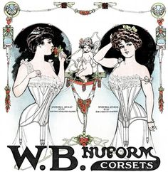 """This W. B. Nuform Corsets ad appeared in a October 1906 issue of """"New Idea Women's Magazine."""" I love the seaming!"""