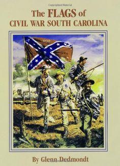 Flags of Civil War South Carolina, The (Flags of the Civil War) by Glenn Dedmondt http://www.amazon.com/dp/1565546962/ref=cm_sw_r_pi_dp_.rcWvb19DJBZP