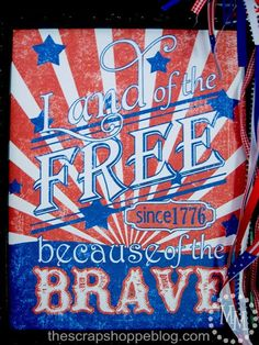 The Scrap Shoppe: Land of the Free Printable