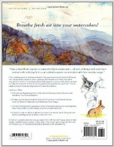 Painting Nature in Watercolor with Cathy Johnson: 37 Step-by-Step Demonstrations Using Watercolor Pencil and Paint: Cathy Johnson: 978144032...