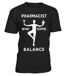 """# PHARMACIST WINE COFFEE BALANCE T-SHIRT .  Special Offer, not available in shops      Comes in a variety of styles and colours      Buy yours now before it is too late!      Secured payment via Visa / Mastercard / Amex / PayPal      How to place an order            Choose the model from the drop-down menu      Click on """"Buy it now""""      Choose the size and the quantity      Add your delivery address and bank details      And that's it!      Tags: PHARMACIST WINE COFFEE BALANCE T-SHIRT A cup…"""
