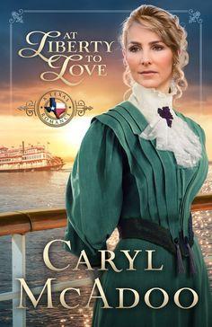 Caryl McAdoo - At Liberty to Love