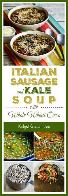 Italian Sausage and Kale Soup Recipe with Whole Wheat Orzo is a delicious soup that's hearty and healthy. For an equally good low-carb soup that's also gluten-free, you can omit the orzo if you prefer. [found on KalynsKitchen.com]