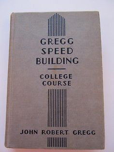 Gregg Shorthand College Course Speed Building 1941 John Robert Gregg Vtg Writing $9.99 Shorthand Writing, College Courses, Greggs, Awesome Stuff, Cool Things To Buy, Building, Ebay, Business, Places