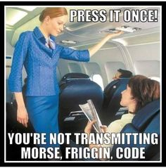 My sentiments exactly American Airlines Flight Attendant, Airline Humor, Flight Attendant Humor, Pilot Humor, Vacation Meme, Aviation Humor, Travel Humor, Funny Travel, Come Fly With Me