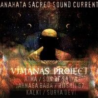 Wisdom of the Ages ॐ Vimanas Project by AnahataSacredSoundCurrent on SoundCloud