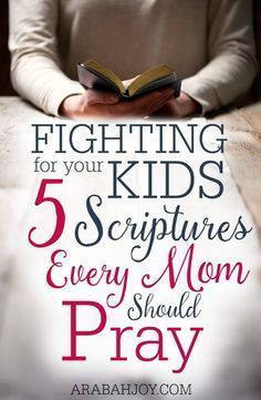 Fighting for your kids - 5 Scriptures every mom should pray. I'm never t a mom but I pray that God will protect my 3 little sweet angels. Prayer For My Children, Prayer For You, My Prayer, Prayers For Kids, Prayer Board, Prayer Scriptures, Bible Prayers, Scriptures For Kids, Beautiful Words