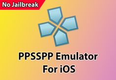 How To Download PPSSPP For iOS 11 Without Jailbreak iPhone and iPad