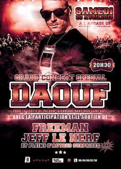 Daouf Grand concert special avec Jeff le Nerf et Freeman !
