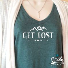 I like this  Get Lost Ladies' Triblend V-Neck T-Shirt- adventure, camping, outdoors, woods, wanderlust, hiking, arrows, women's v-neck