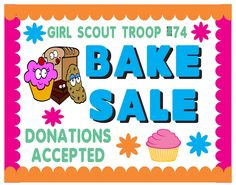 Girl Scout Cookie Bake Sale!