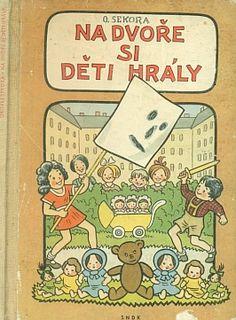 e-antikvariát -- -- Dětské po r.1950 -- Na dvoře si děti hrály Amazing Adventures, Worms, Teaching Kids, Growing Up, Author, Fun, History, Writers, Lol