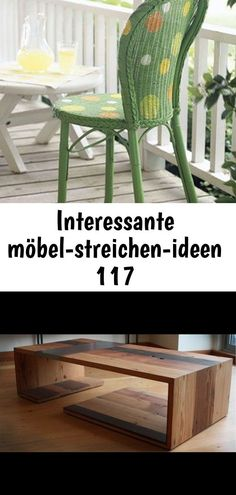 Interessante Mobelstreichenideen Rattanmobel Streichen Idee Couchtisch Massivholz Modelle Von Wohnzimmertischen Aus Holz Carcoco Decor Home Decor Furniture