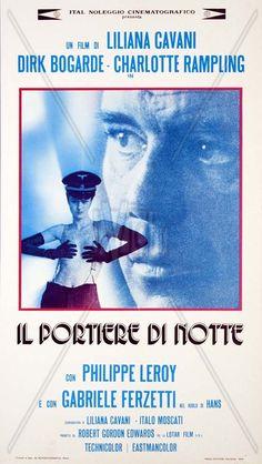 """Locandina di """"Il Portiere di notte"""", di Liliana Cavani, 1974, ambientato nella Vienna degli anni cinquanta, piagata dal senso di colpa postumo alla seconda guerra mondiale.."""