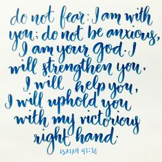 Scribe By Night Calligraphy — themidnightdiary:   Isaiah 41:10
