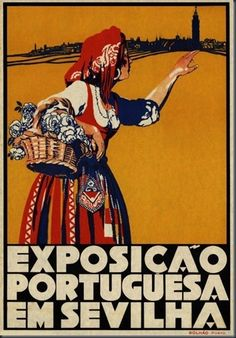 Portuguese exhibition in Seville Vintage Advertising Posters, Vintage Travel Posters, Vintage Advertisements, Vintage Ads, Poster Vintage, Vintage Style, Son Birthday Quotes, Political Posters, Star Wars Art